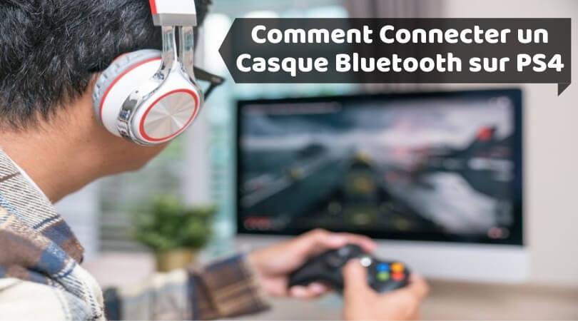 Comment Connecter un Casque Bluetooth sur PS4
