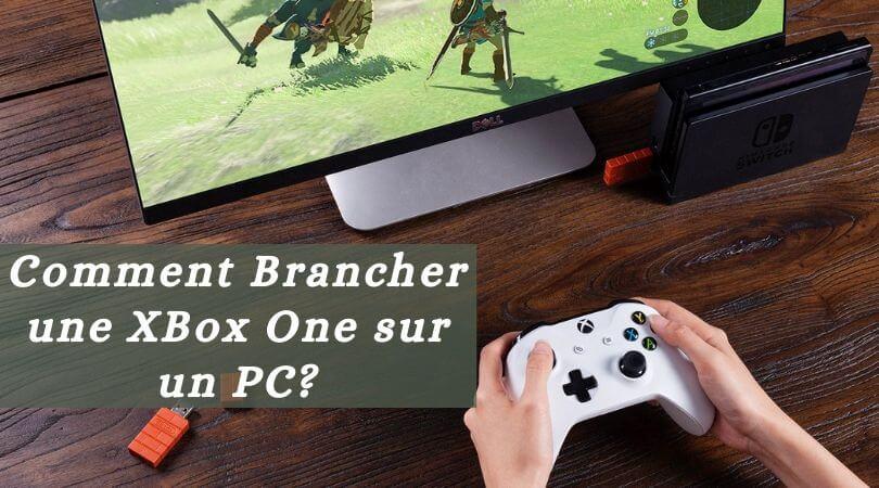 Comment Brancher une XBox One sur un PC