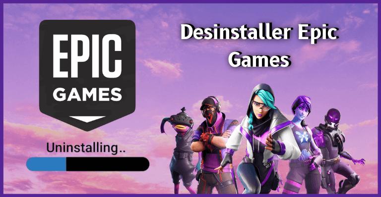desinstaller epic games